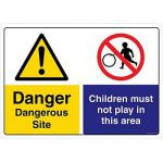 Safety Sign Store CW211-A3V-01 Danger: Dangerous Site Children Must Not Play In This Area Sign Board