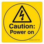 Safety Sign Store CW317-210PC-01 Caution: Power On Sign Board