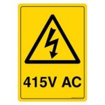 Safety Sign Store CW320-A5PC-01 Warning: 415V Ac Sign Board