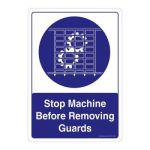 Safety Sign Store CW401-A4AL-01 Stop Machine Before Removing Guards Sign Board