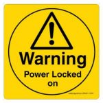 Safety Sign Store CW451-210V-01 Warning: Power Locked On Sign Board