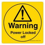 Safety Sign Store CW452-105V-01 Warning: Power Locked Off Sign Board