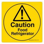 Safety Sign Store CW502-210V-01 Caution: Food Refrigerator Sign Board