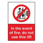Safety Sign Store CW709-A3V-01 In The Event Of Fire, Do Not Use Lift Sign Board
