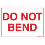 Safety Sign Store CW907-A4V-01 Do Not Bend Sign Board