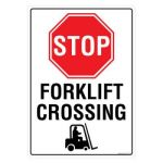 Safety Sign Store FS107-A3AL-01 Stop: Forklift Crossing Sign Board