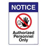 Safety Sign Store FS120-A4V-01 Notice: Authorised Personnel Only Sign Board